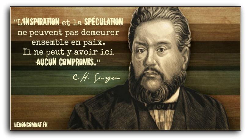 Charles H. Spurgeon et son refus catégorique de compromission sur les doctrines fondamentales.