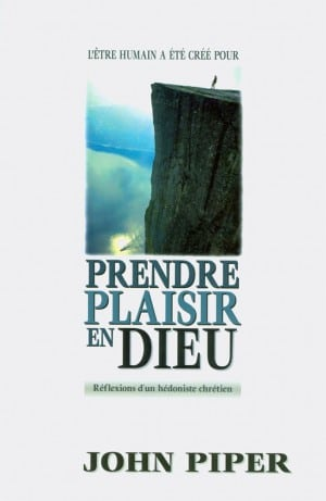 Prendre plaisir en Dieu