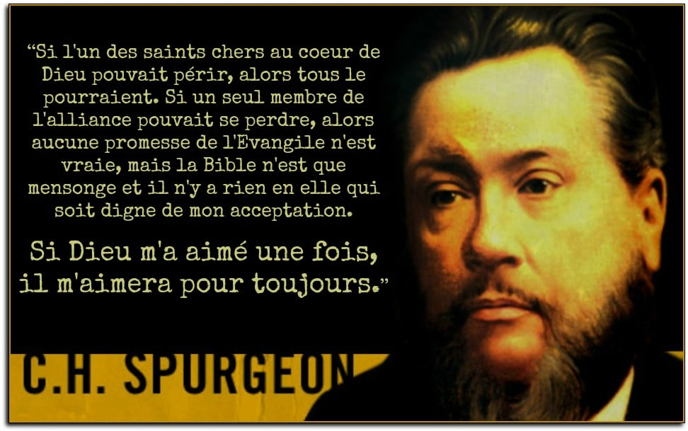Citation de Charles H. Spurgeon sur la persévérance finale des saints.