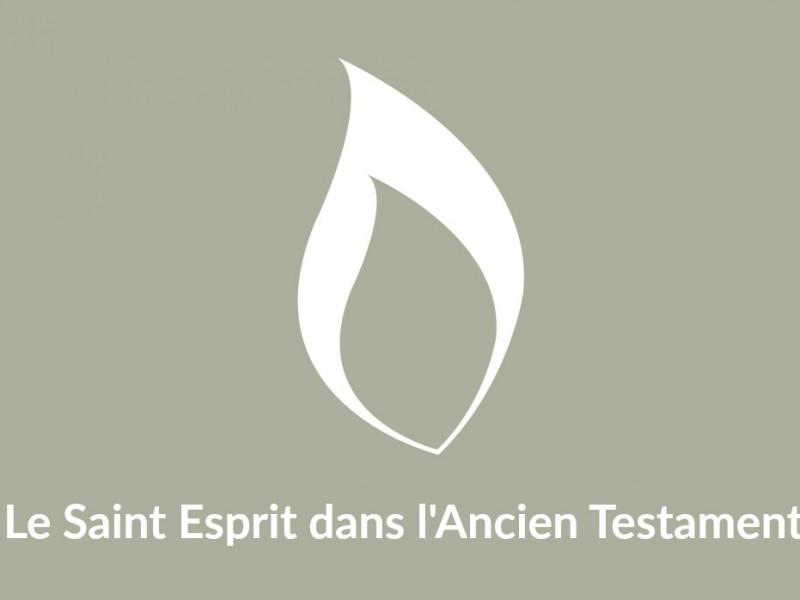 Les croyants de l'Ancien Testament avaient-ils le Saint Esprit?