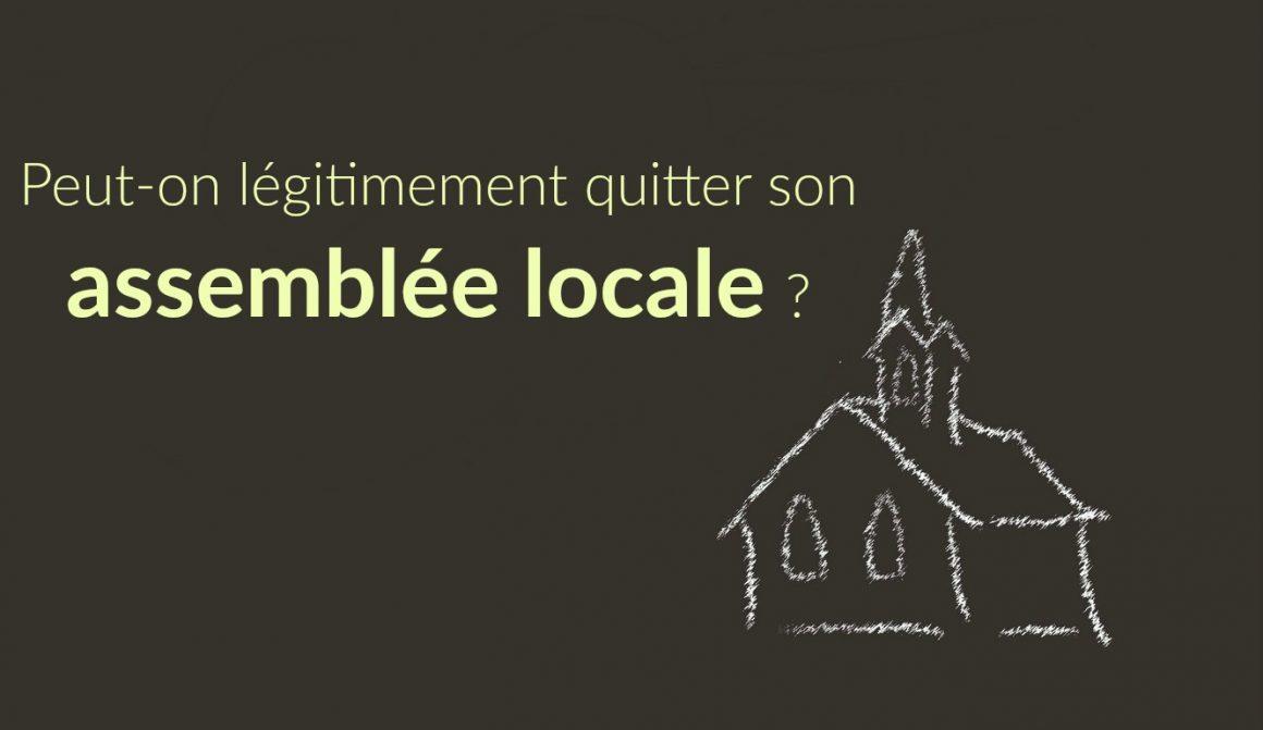 Est-ce un péché de quitter son église locale ?  www.leboncombat.fr